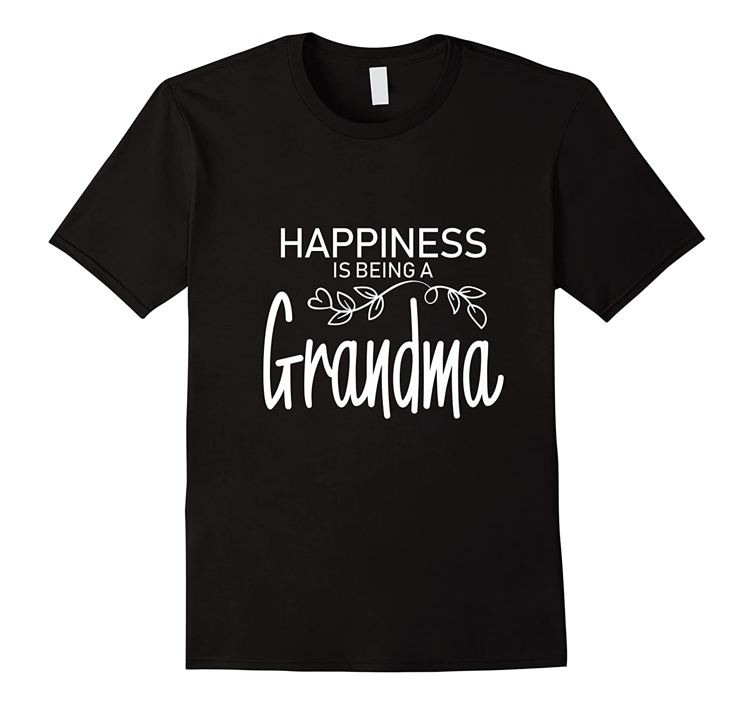 Happiness Is Being A Grandma Fun Trendy Gift Shirts