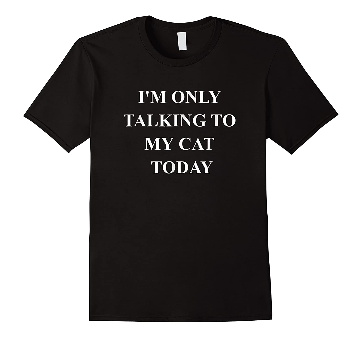 Funny Cat Quote Shirts - Gifts For Cat Moms Lovers For