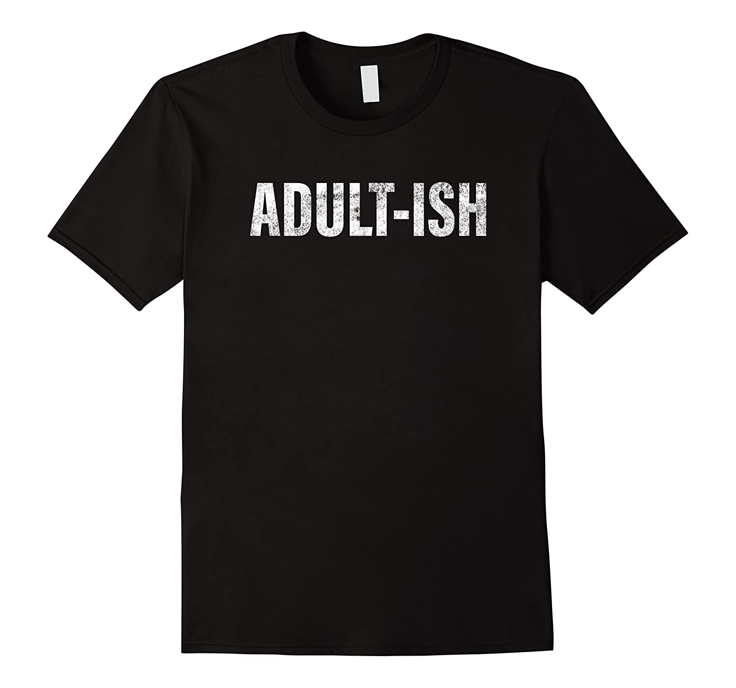 Adult Ish Funny Adulting 18 Years Old Birthday Shirts