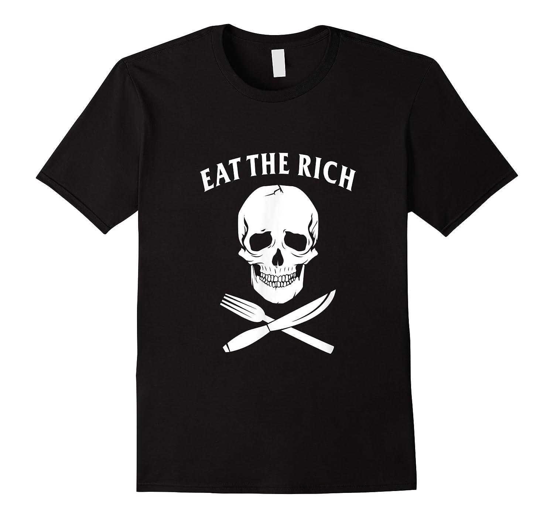 Eat The Rich Protest Socialist Communist Shirts