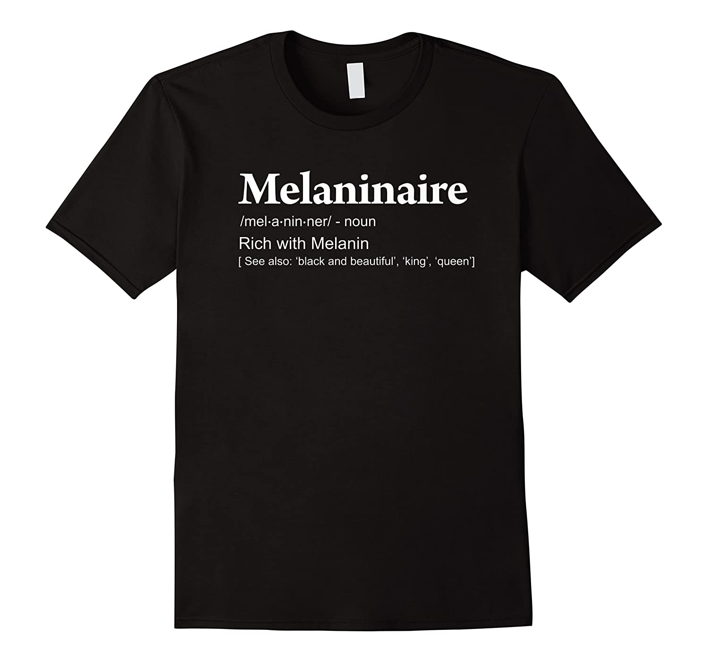 Melaninaire Definition Funny Melanin Shirts