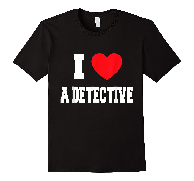Love A Detective Shirts
