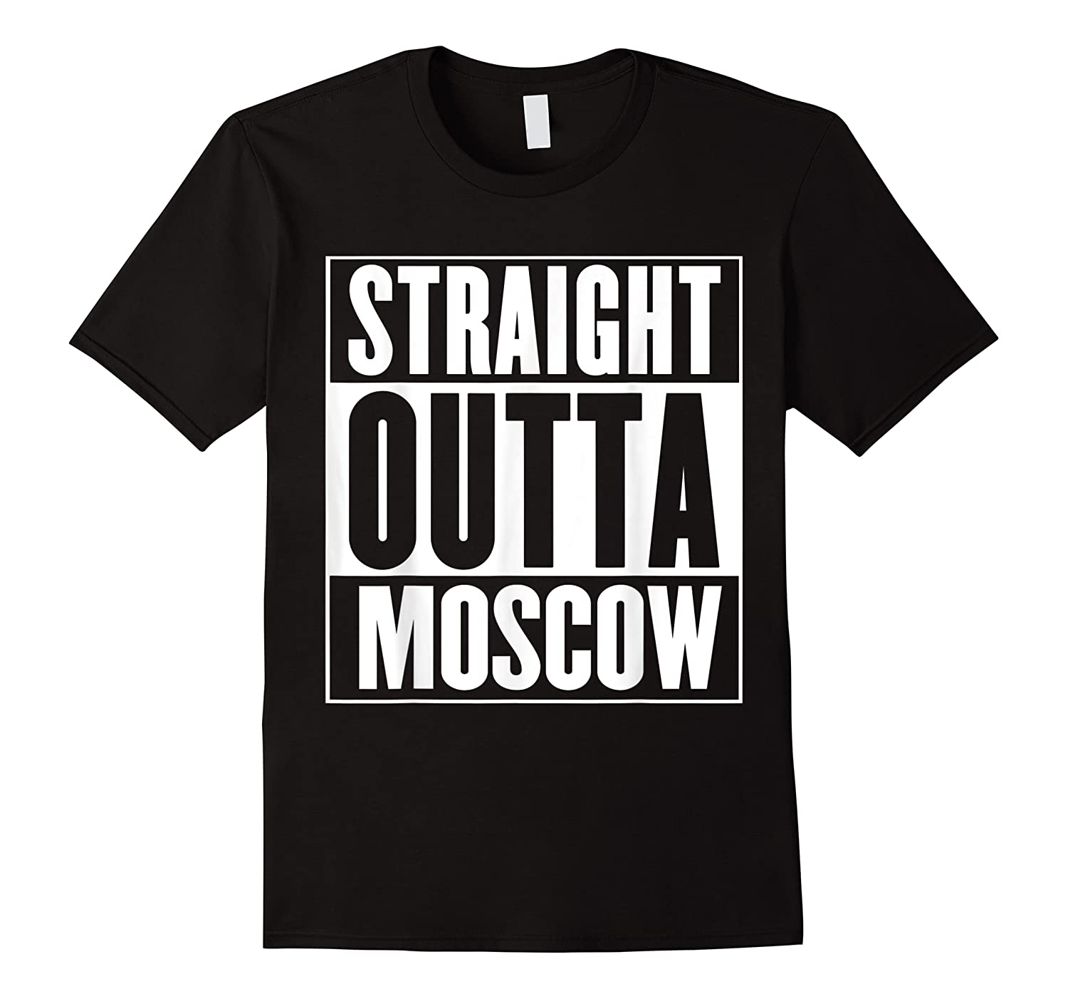 Straight Outta Moscow Shirts