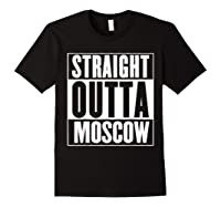 Straight Outta Moscow Shirts Black