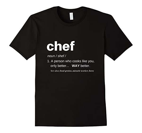 Chef Shirts For Funny T Cooking Apparel Definition T-shirt