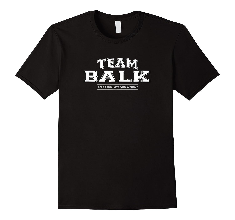 Team Balk Proud Family Surname, Last Name Gift Shirts