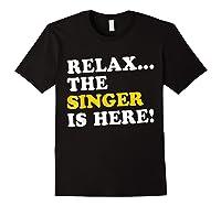 Relax Funny Singer Shirt Job Gift Lazyday Black