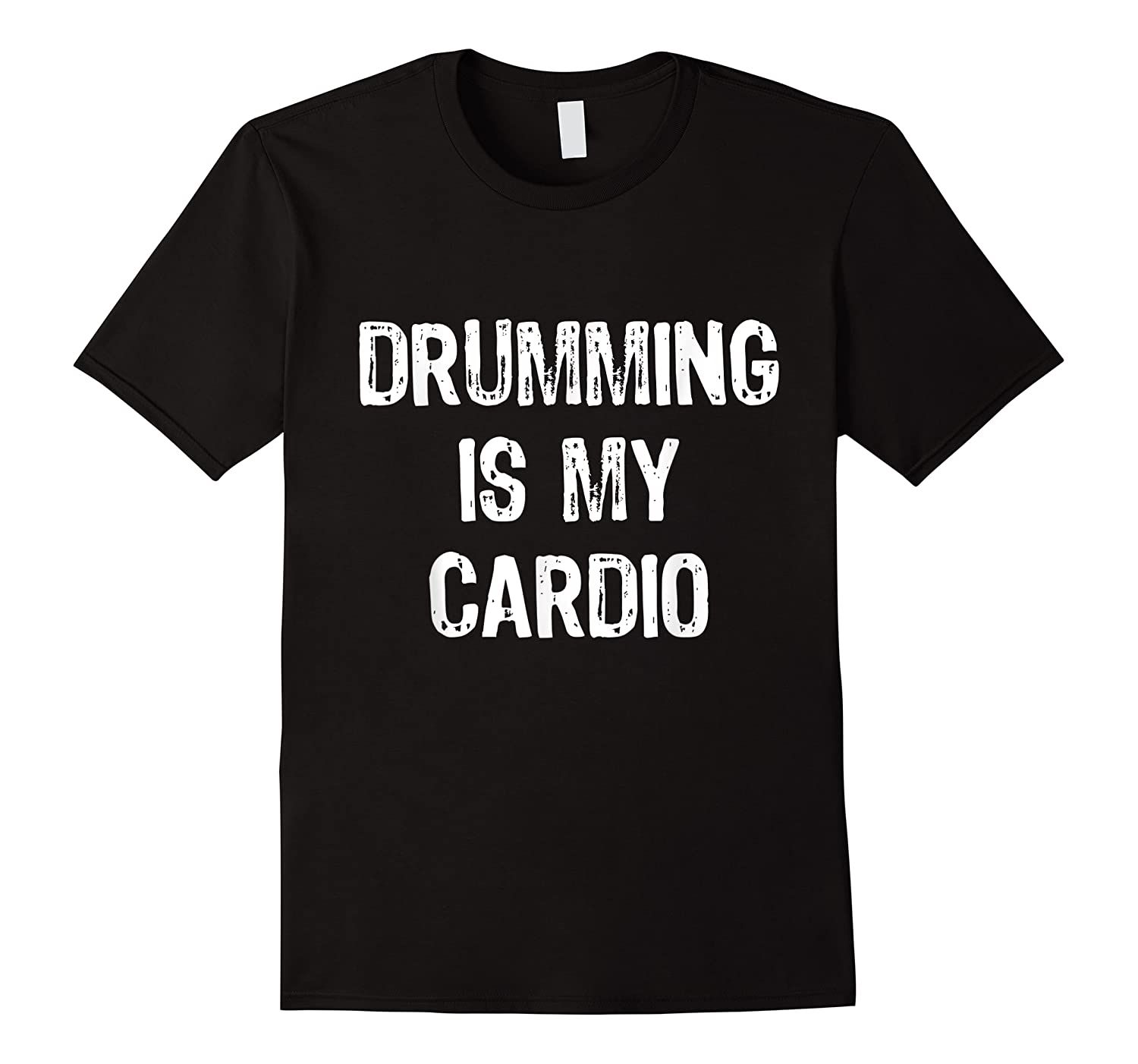 Drumming Is My Cardio Funny Drummers Shirts