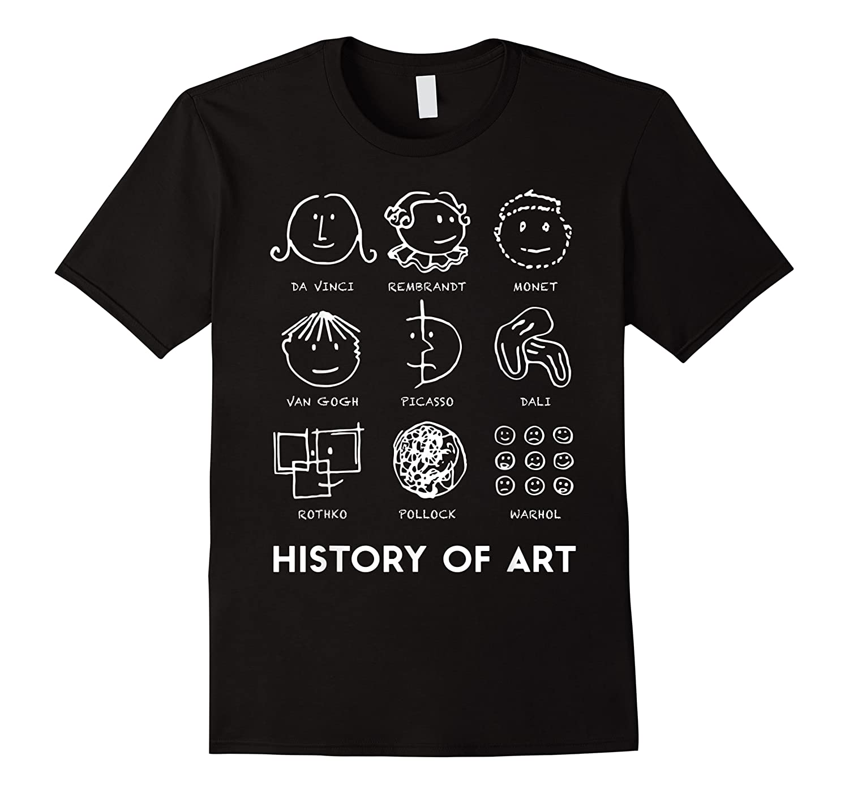 History Of Art For Teas, Students, S, Love Art T-shirt
