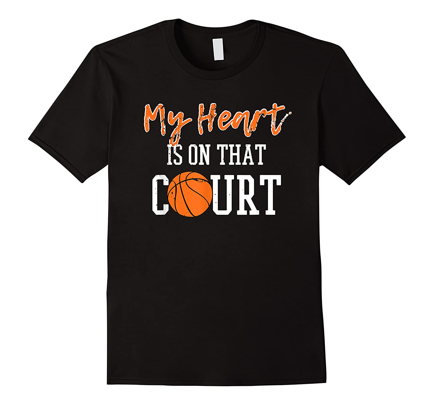 My Heart Is On That Court Basketball T-shirt