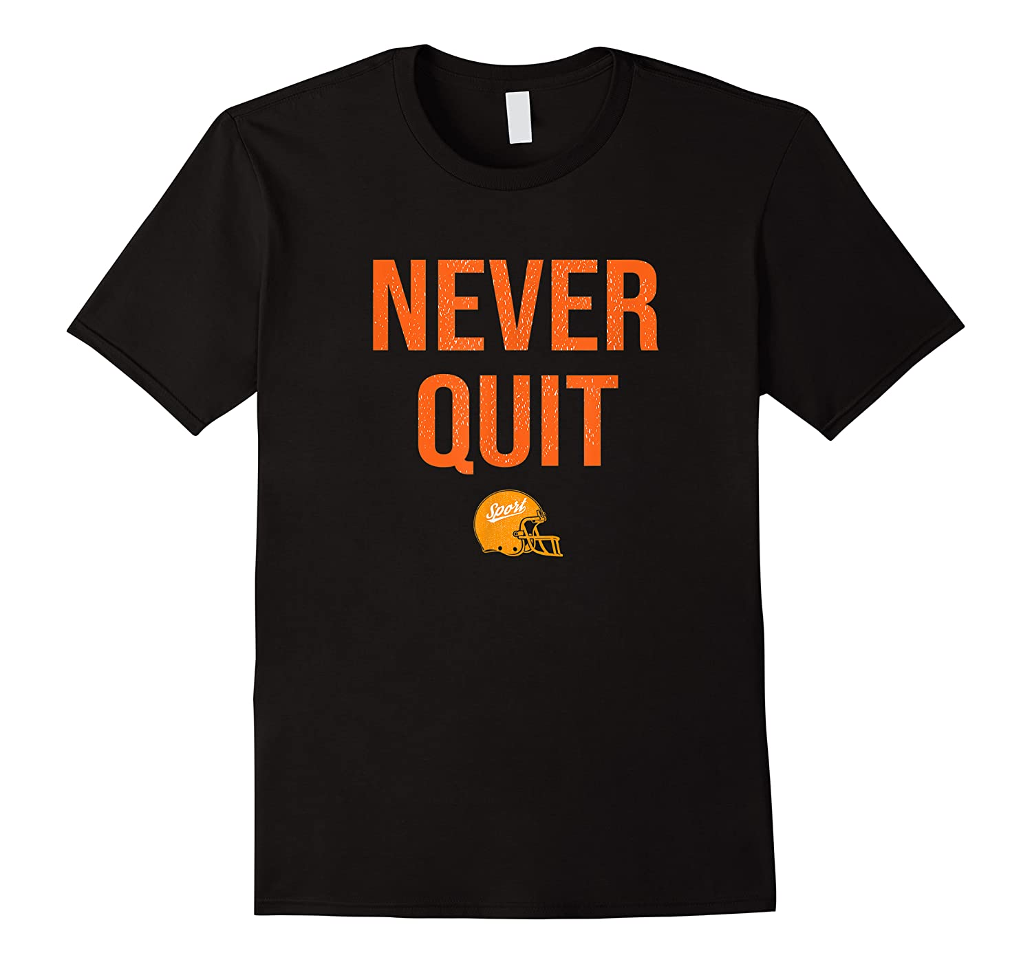 Never Quit Football Shirts