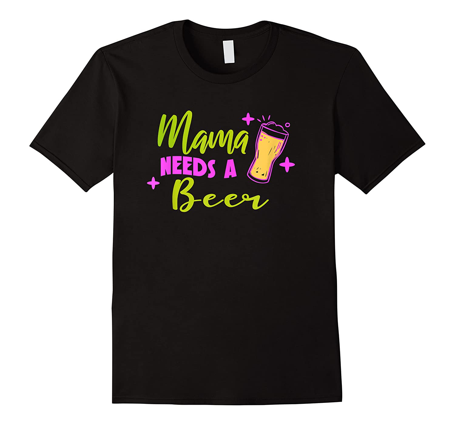 Vintage Style Mama Needs A Beer T-shirt