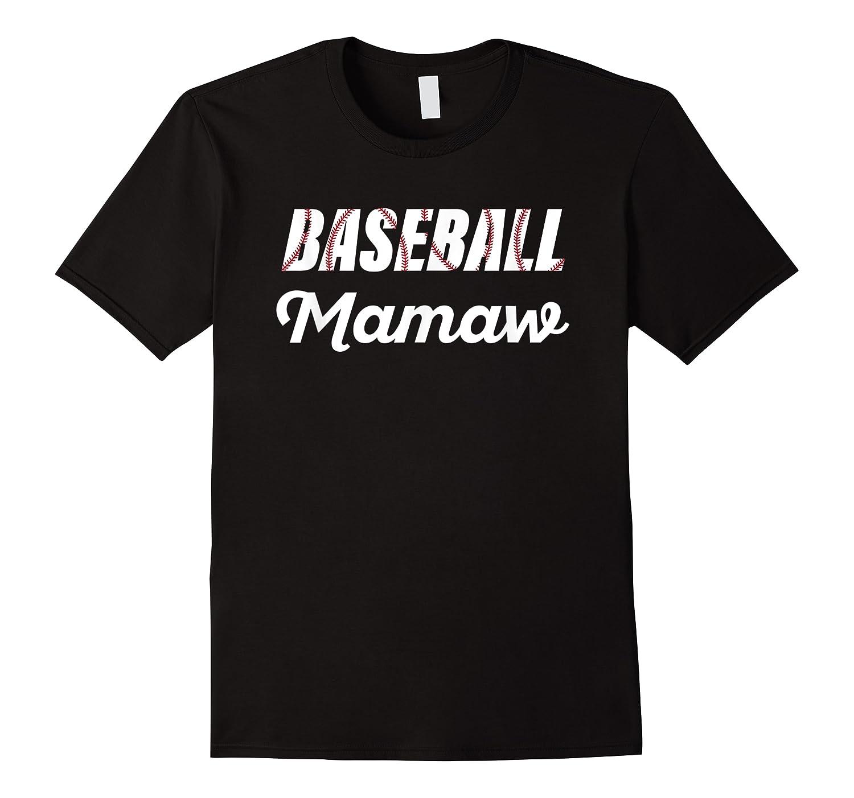 Baseball Mamaw Grandparent Supporter Shirts