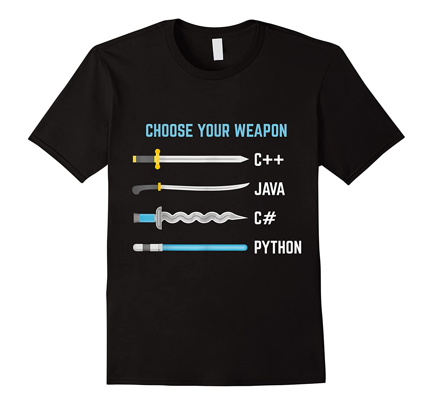 Python Choose Your Weapon Funny Computer Science Shirts