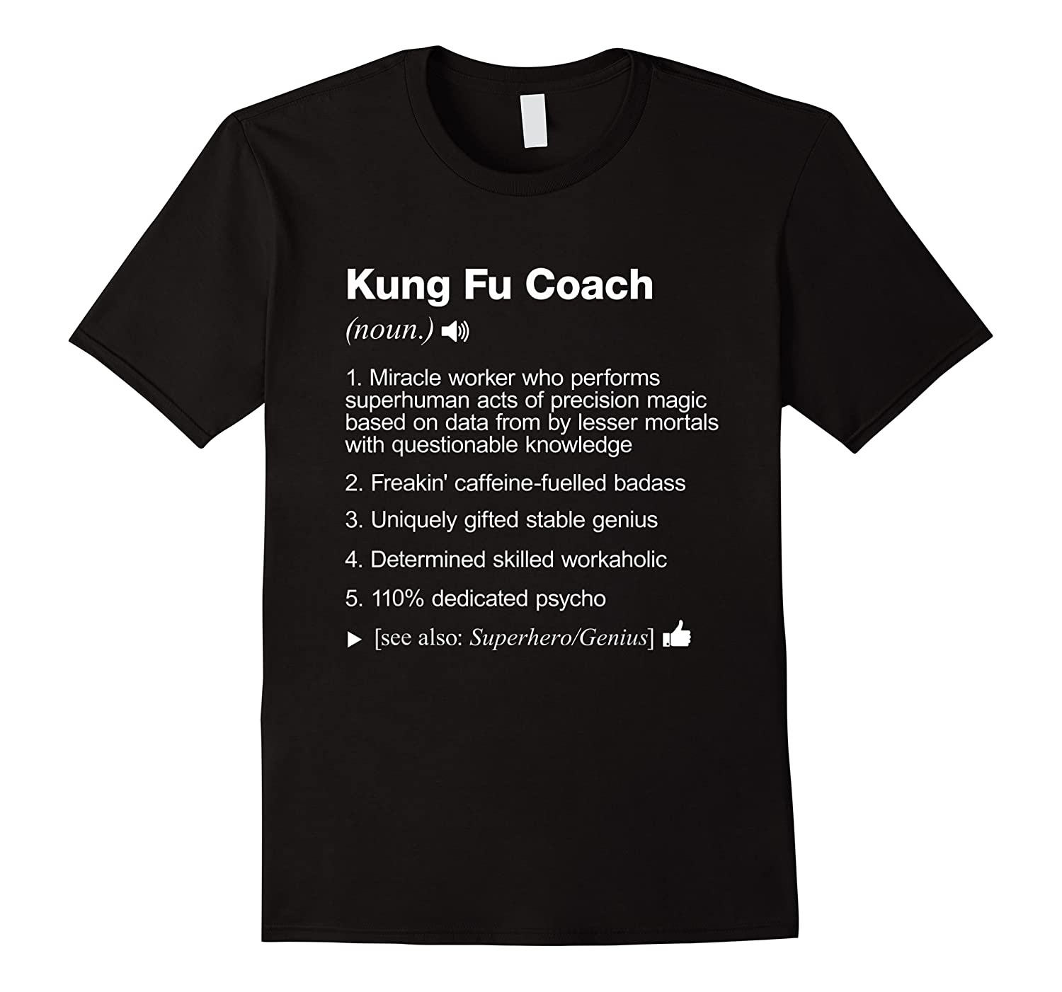 Kung Fu Coach Definition Meaning Funny T-shirt