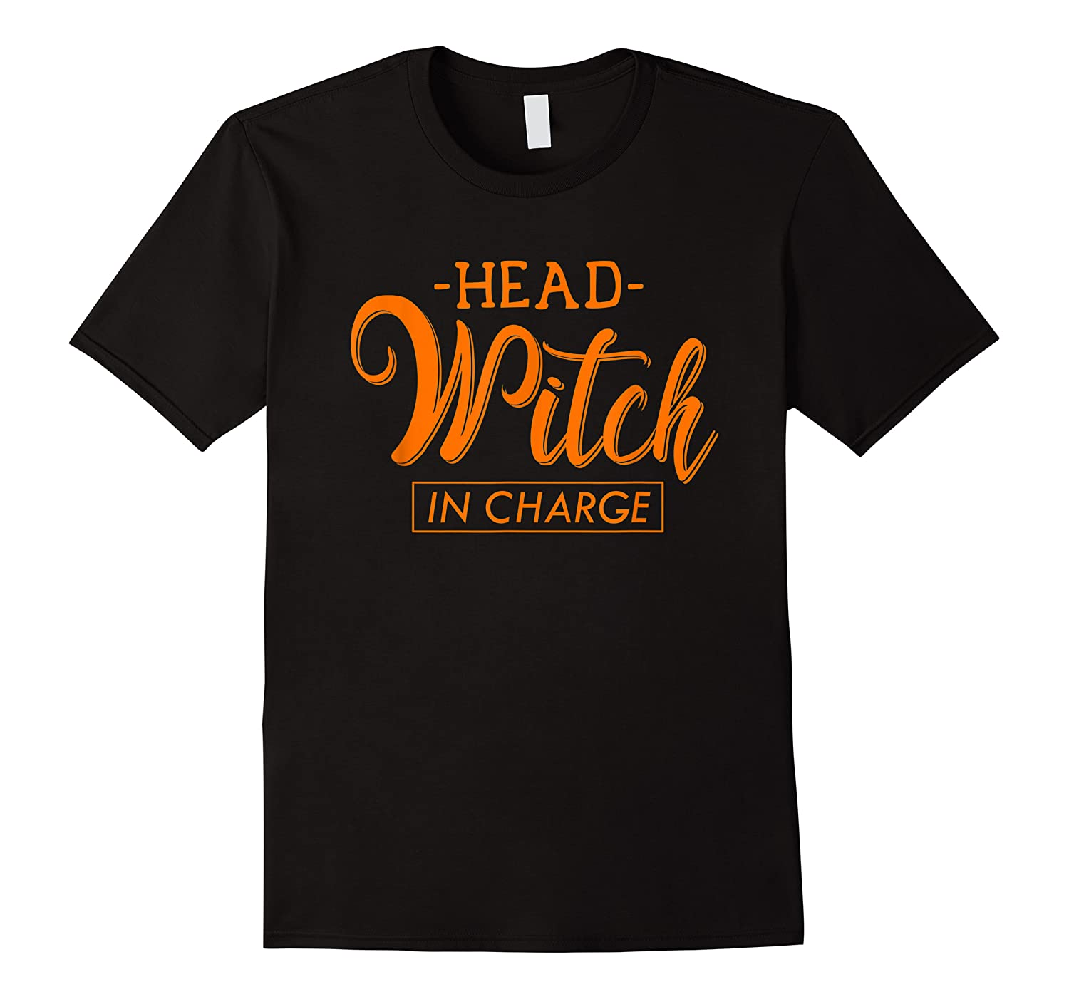 Halloween For Women, Men,   Kids Head Witch In Charge Shirts