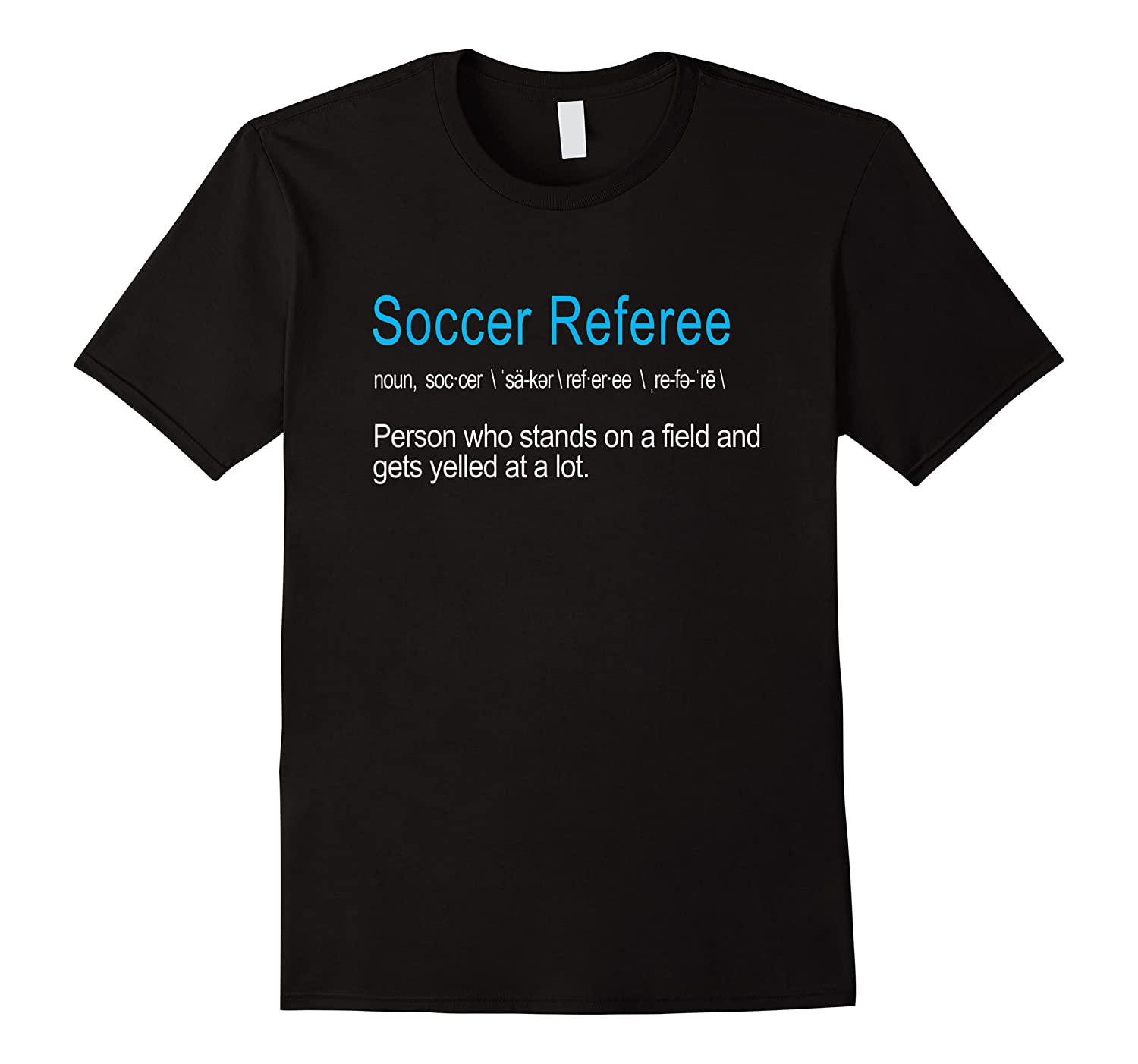 Best Hilarious Soccer Referee Definition Funny Gift T-shirt