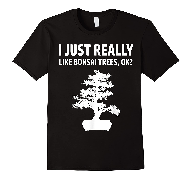 Like Bonsai Trees Anime Japanese Culture Zen Gift Shirts