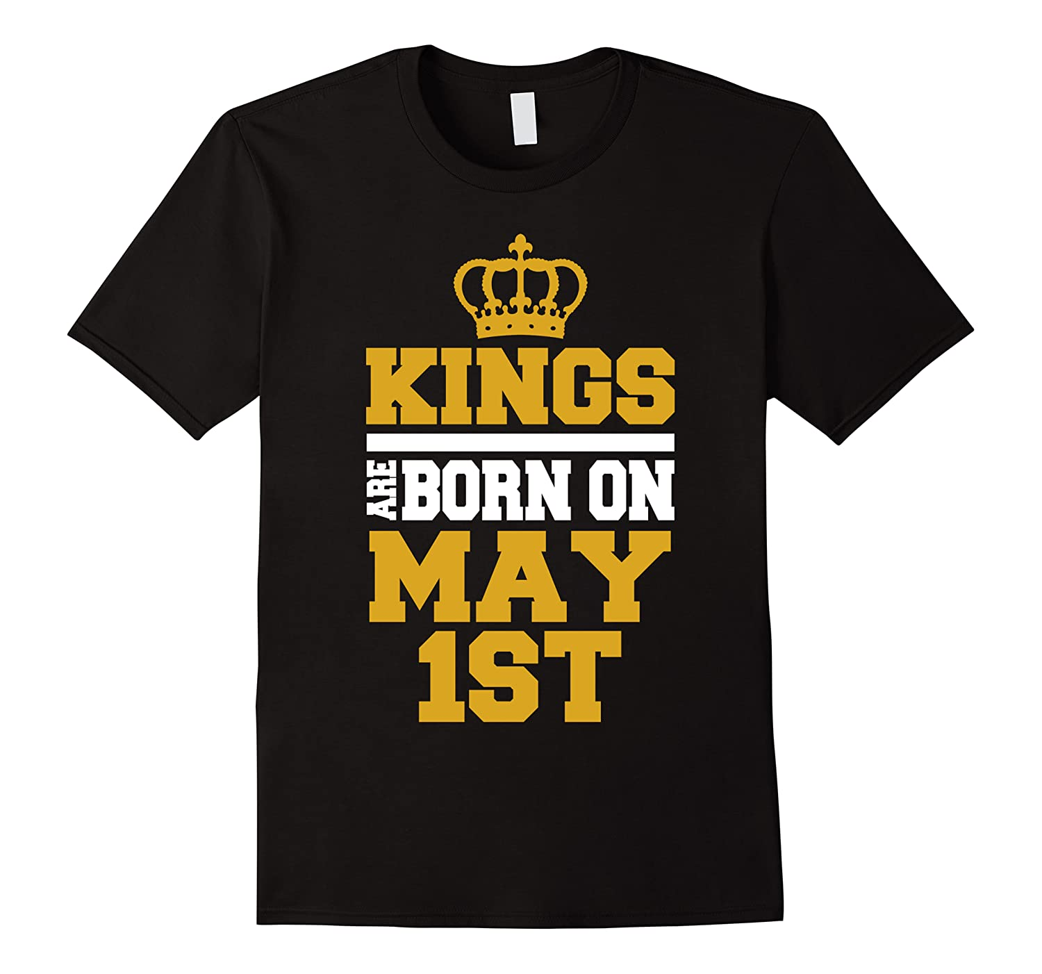 Kings Are Born On May 1st Birthday For Men Shirts