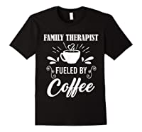 Family Therapist Quote Family Therapist T-shirt Black
