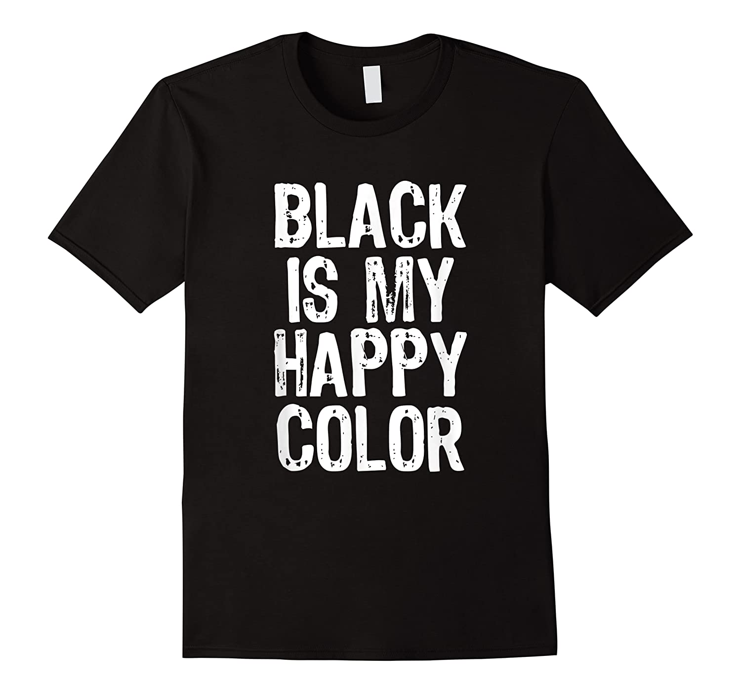 Black Is My Happy Color Emo Goth Dark Gift Christmas Shirts