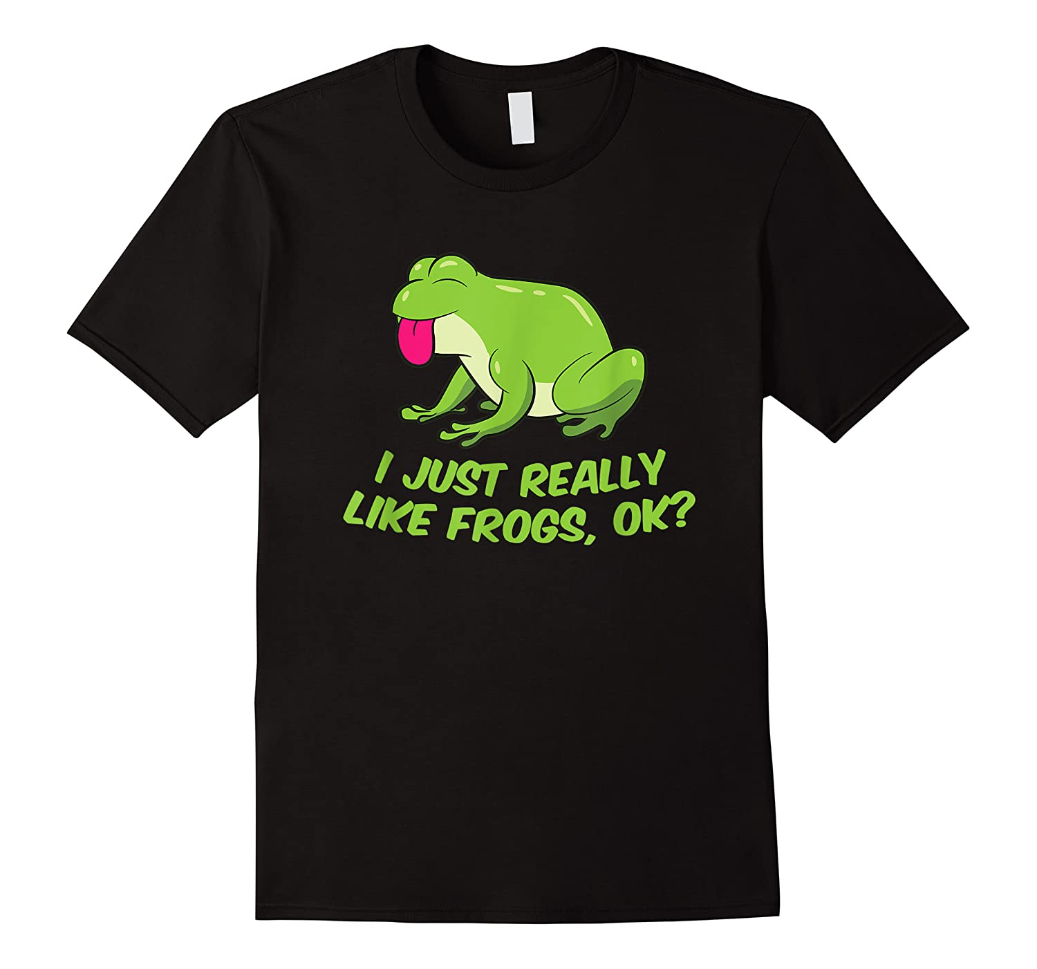 Just Really Like Frogs Funny Frog Lovers Shirts