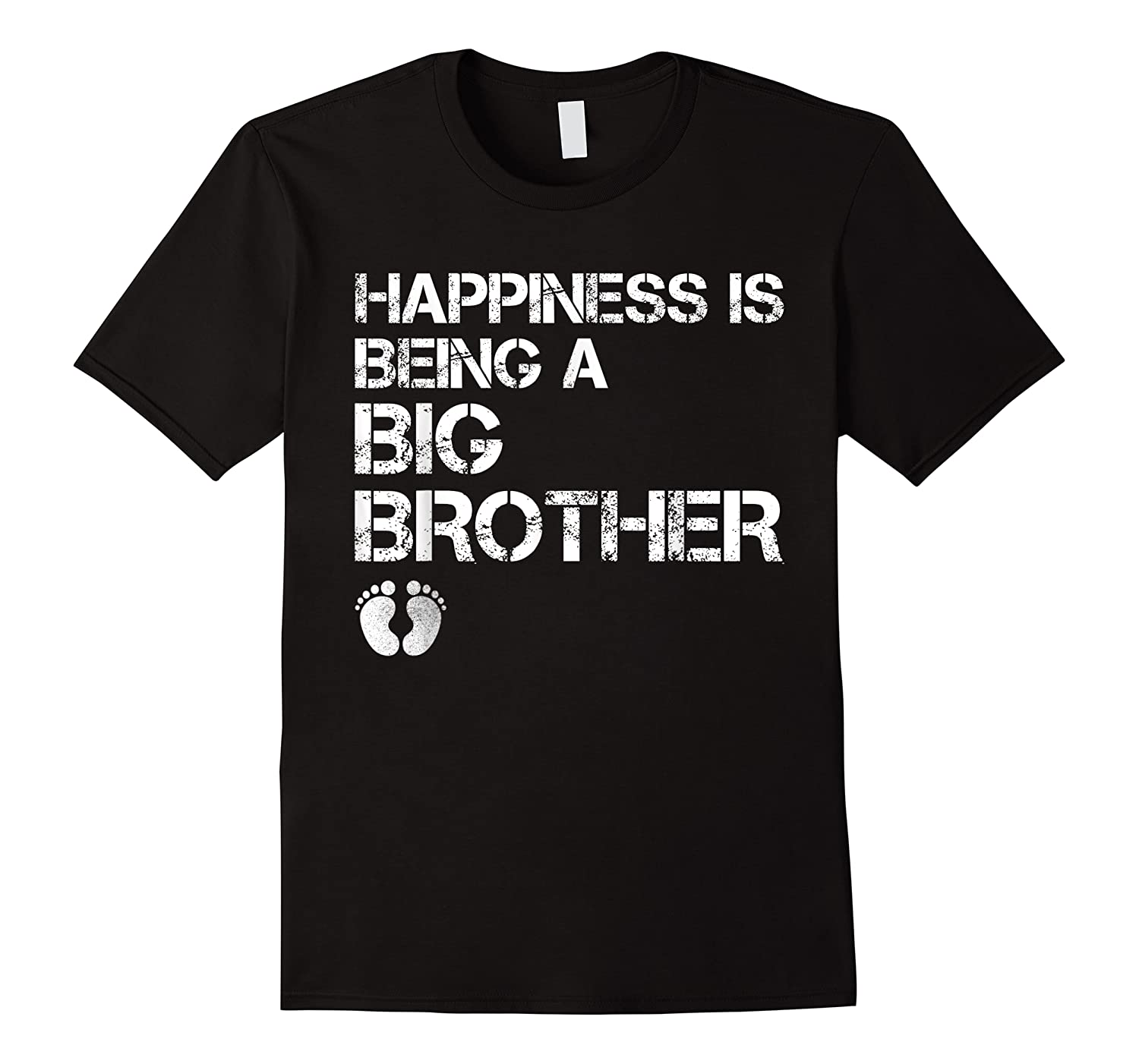Happiness Is Being A Big - Big Brother To Be Shirts