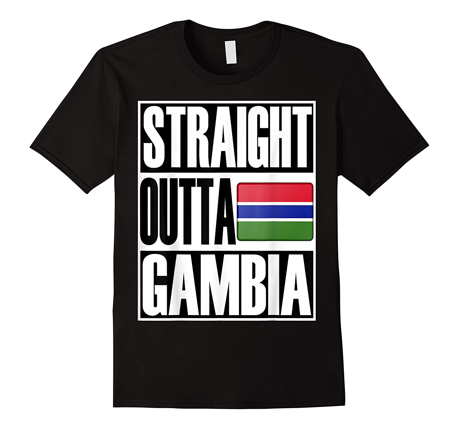 Straight Outta Gambia Flag Gift Pride Shirts