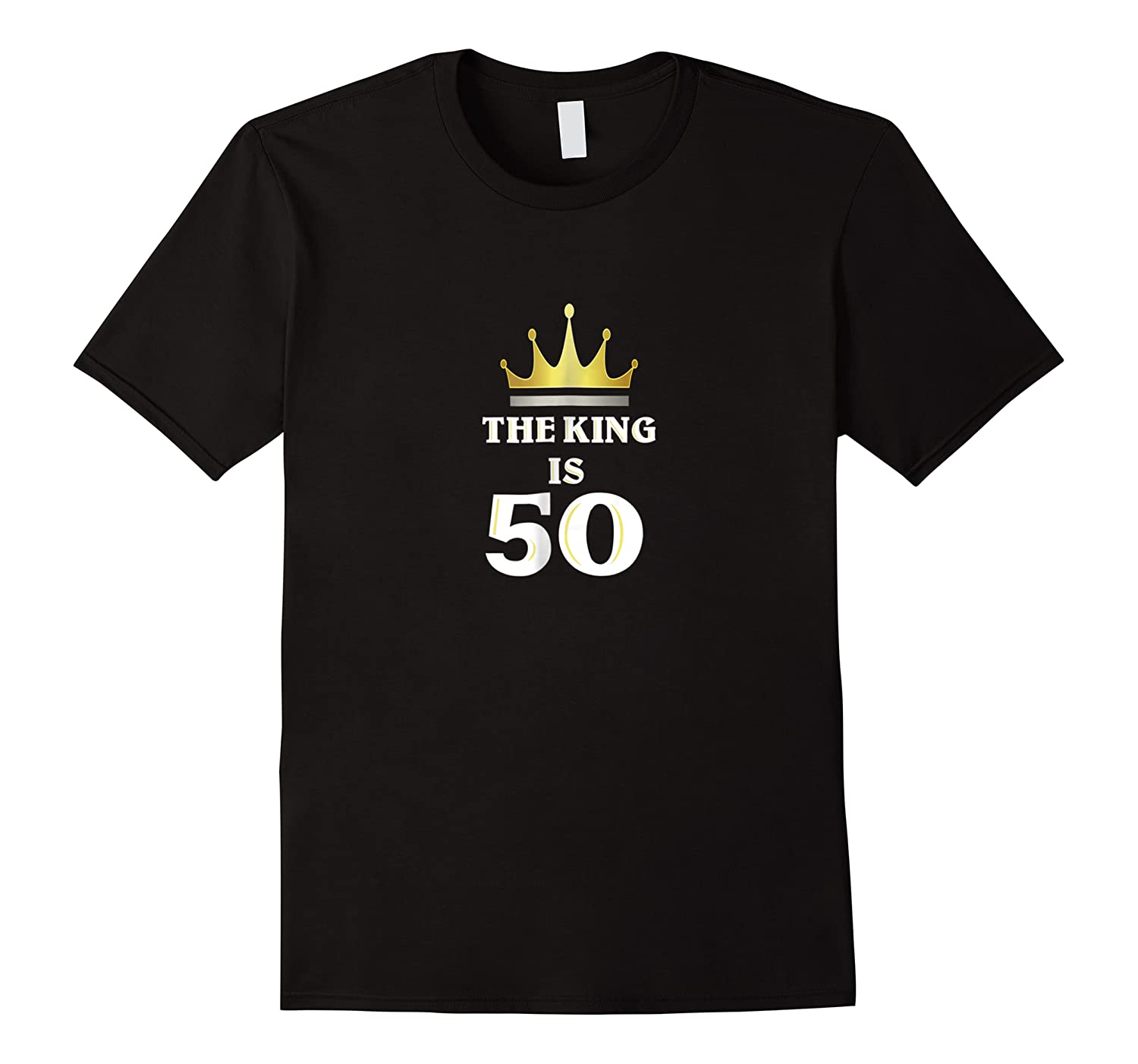 The King Is 50 Happy Birthday Shirts