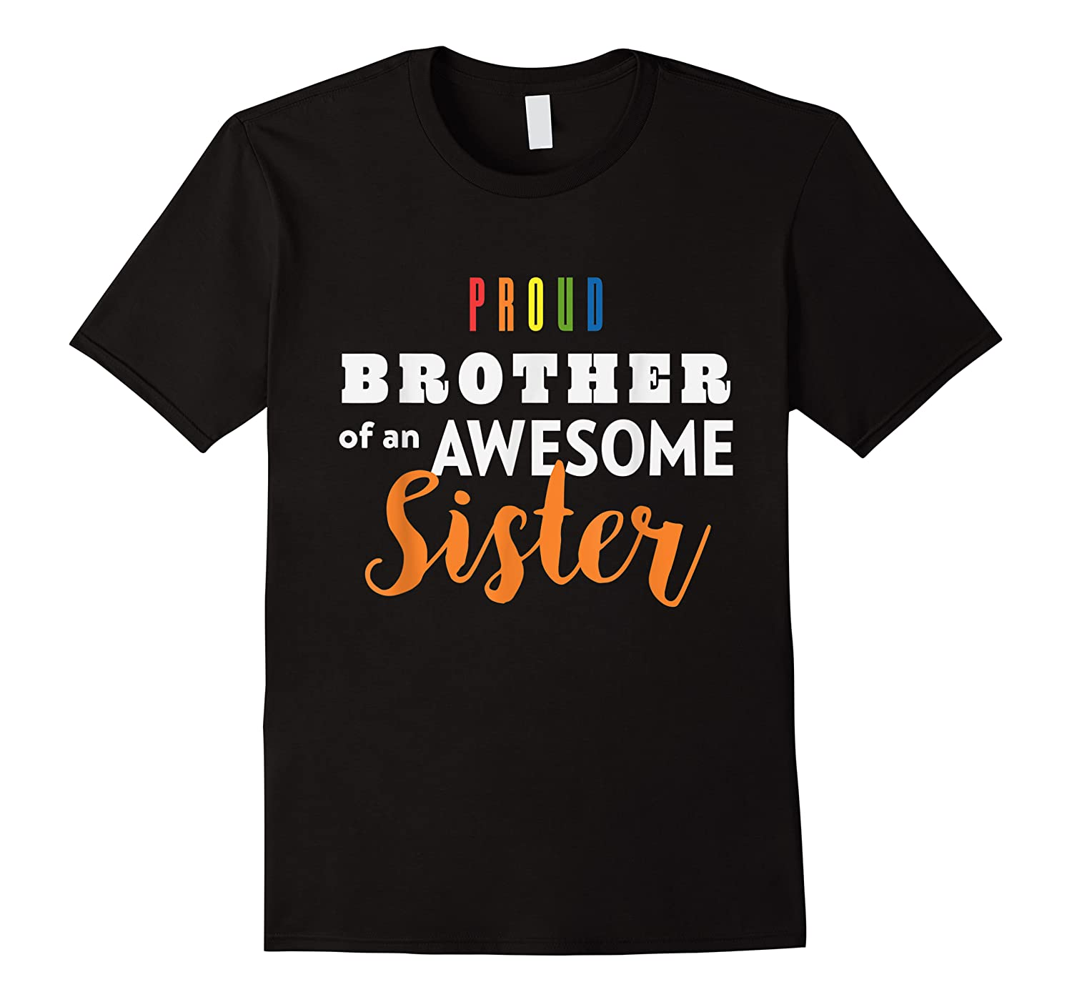 Proud Brother, Gay Pride Lgbt Shirts