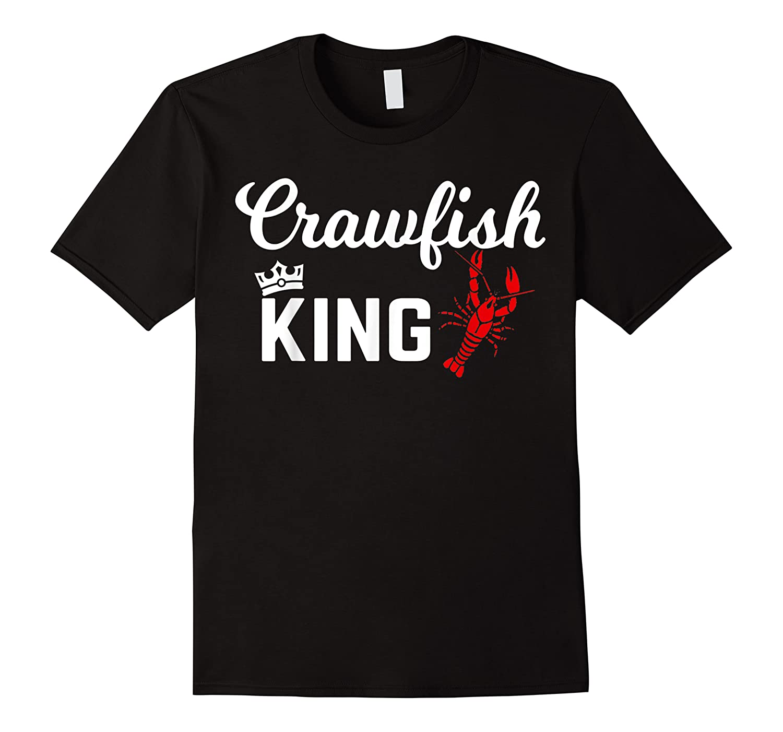 Crawfish Crawfish King Funny Gif Shirts