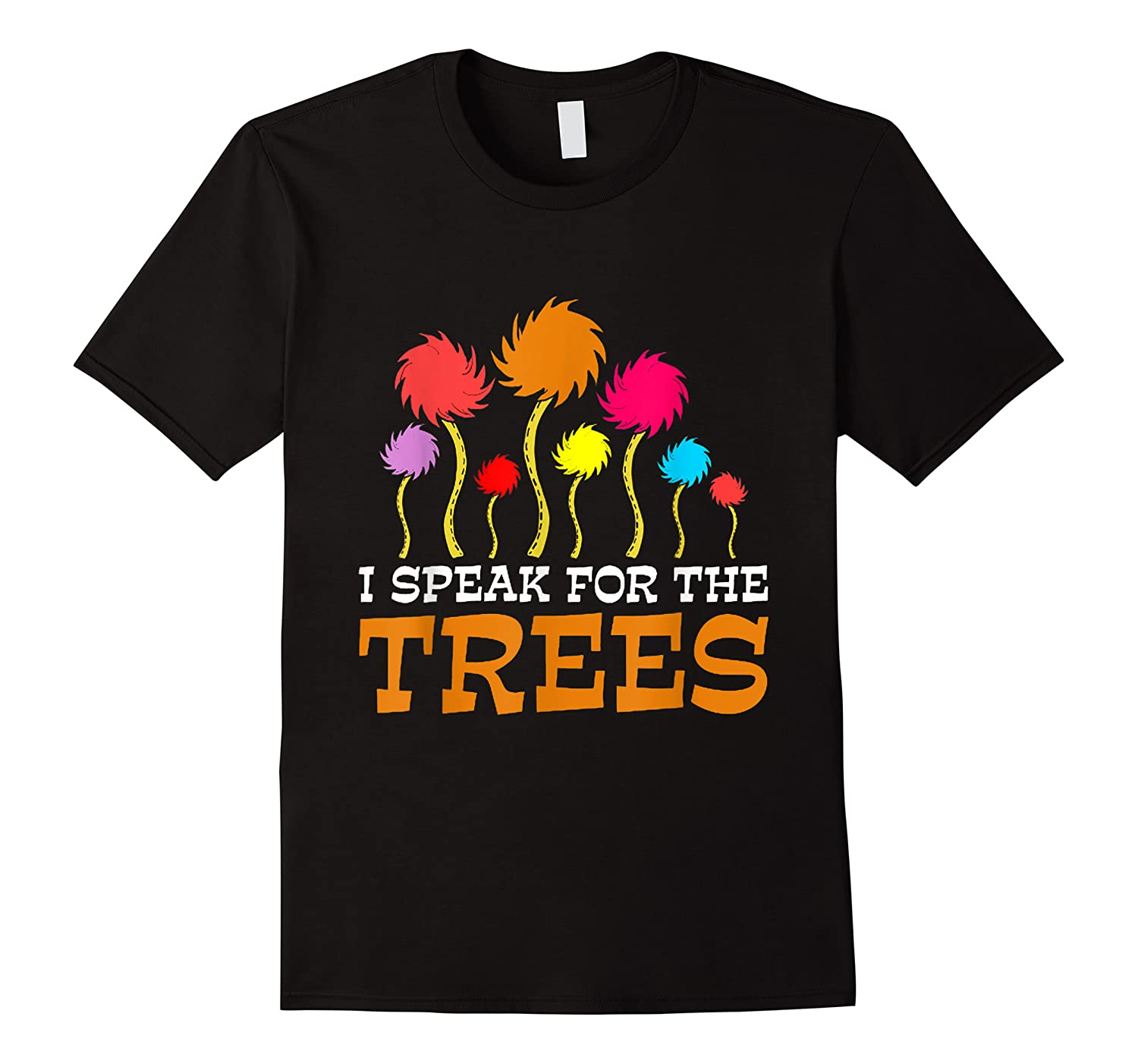 Speak For The Trees Earth Day 2020 Shirts