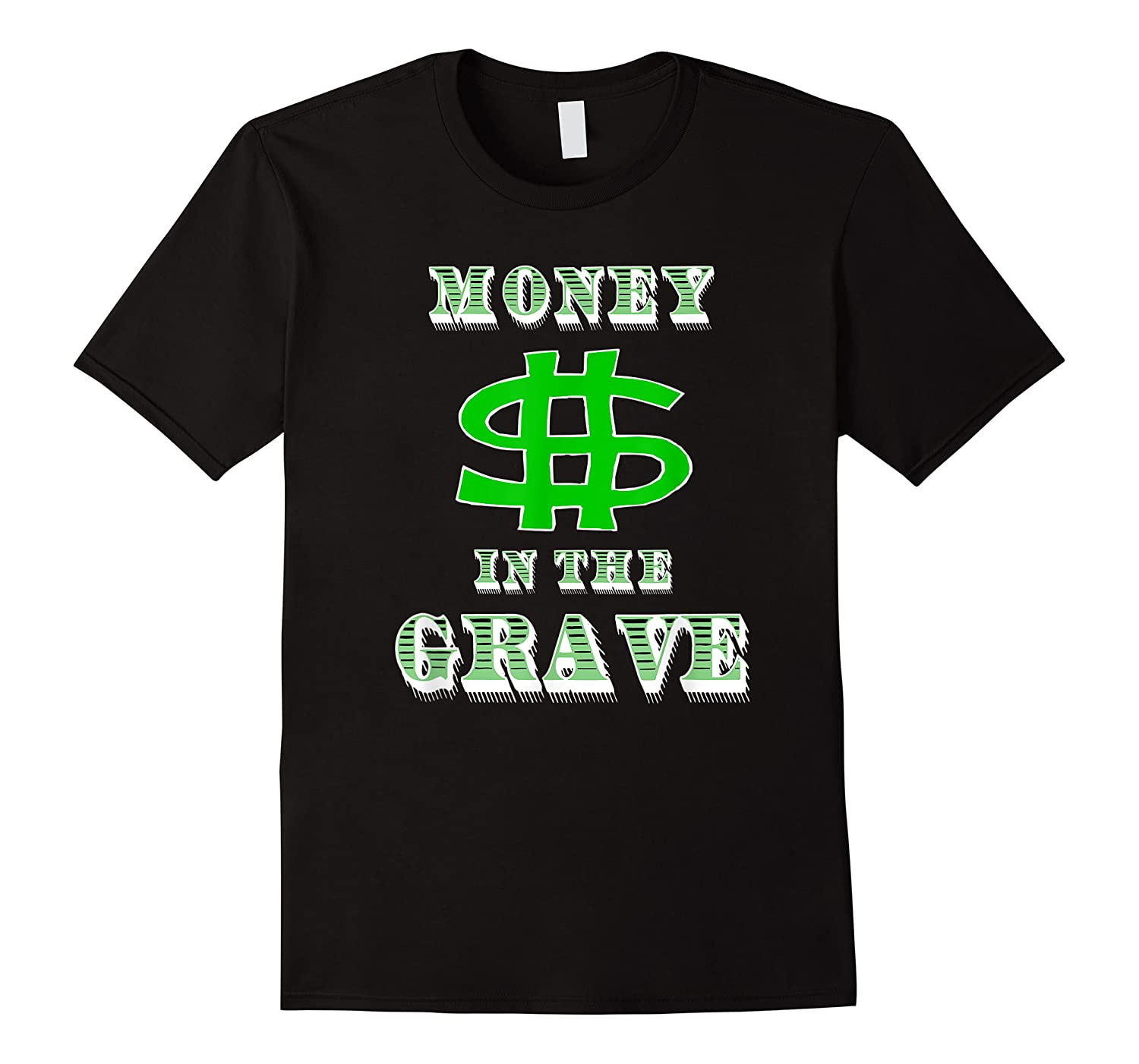 Money In The Grave Shirts