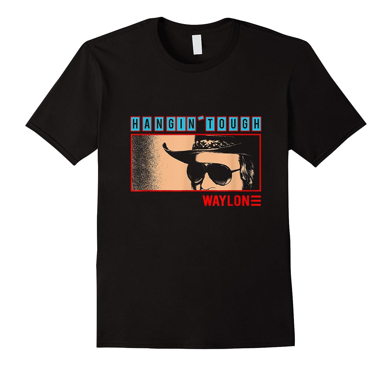 Waylon Jennings Hangin Tough Merchandise Shirts