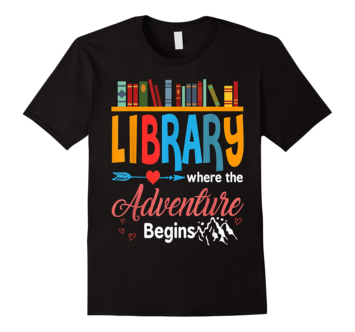 Library Books Where Adventure Begins Librarian Reading Shirts
