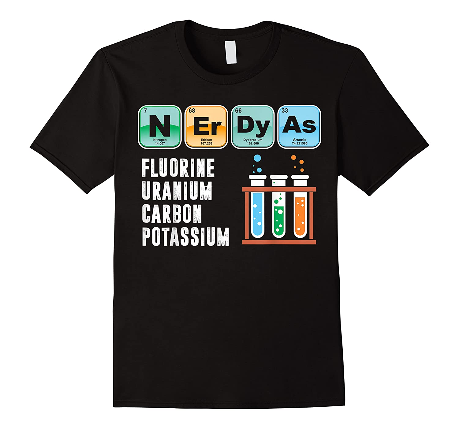 Nerdy As F | Funny Chemistry Science Tea Student T Shirt