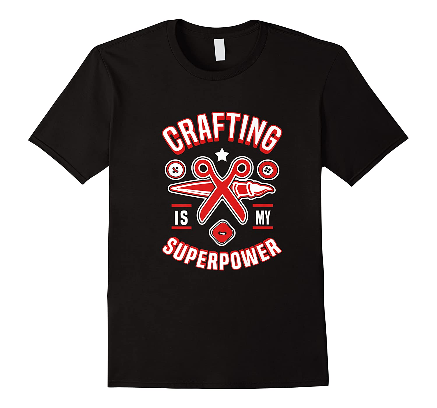 Crafting Is My Superpower T-shirt