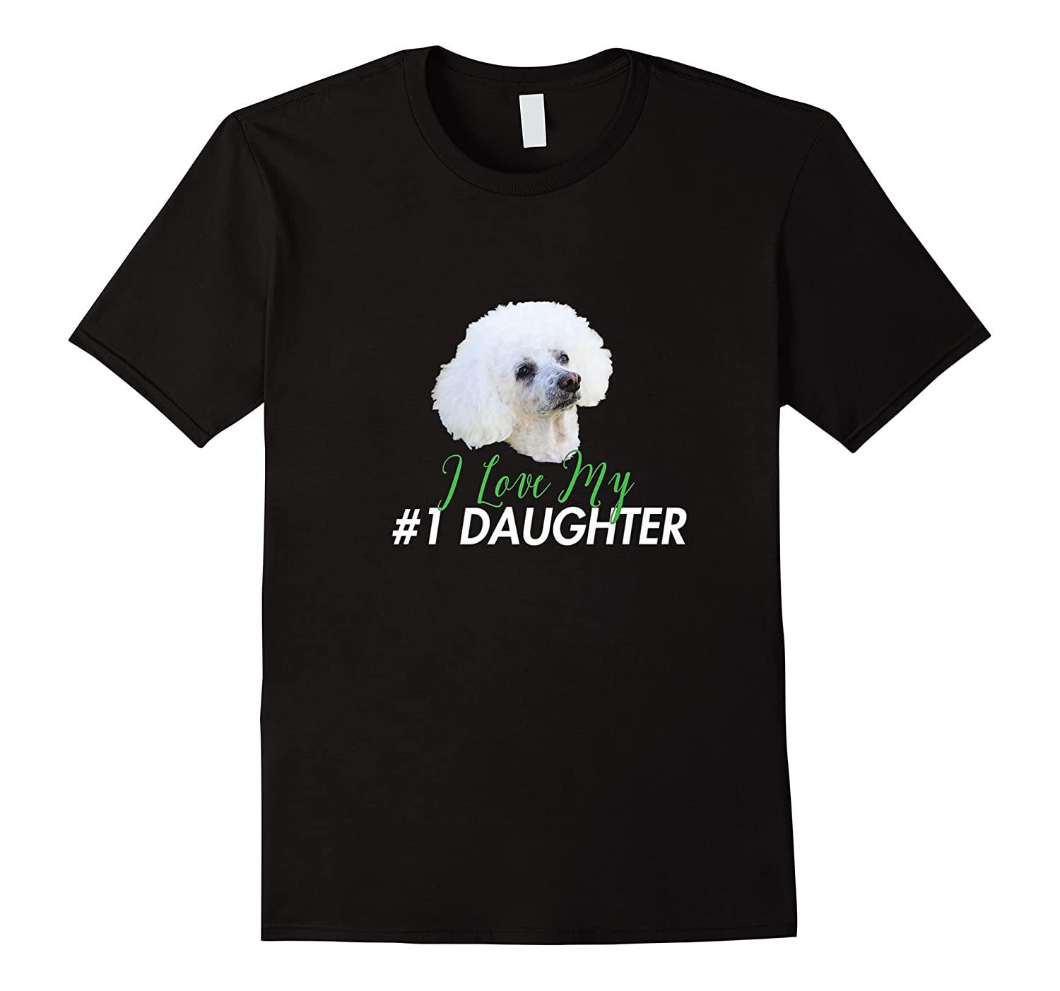 Love My #1 Daughter Shirts