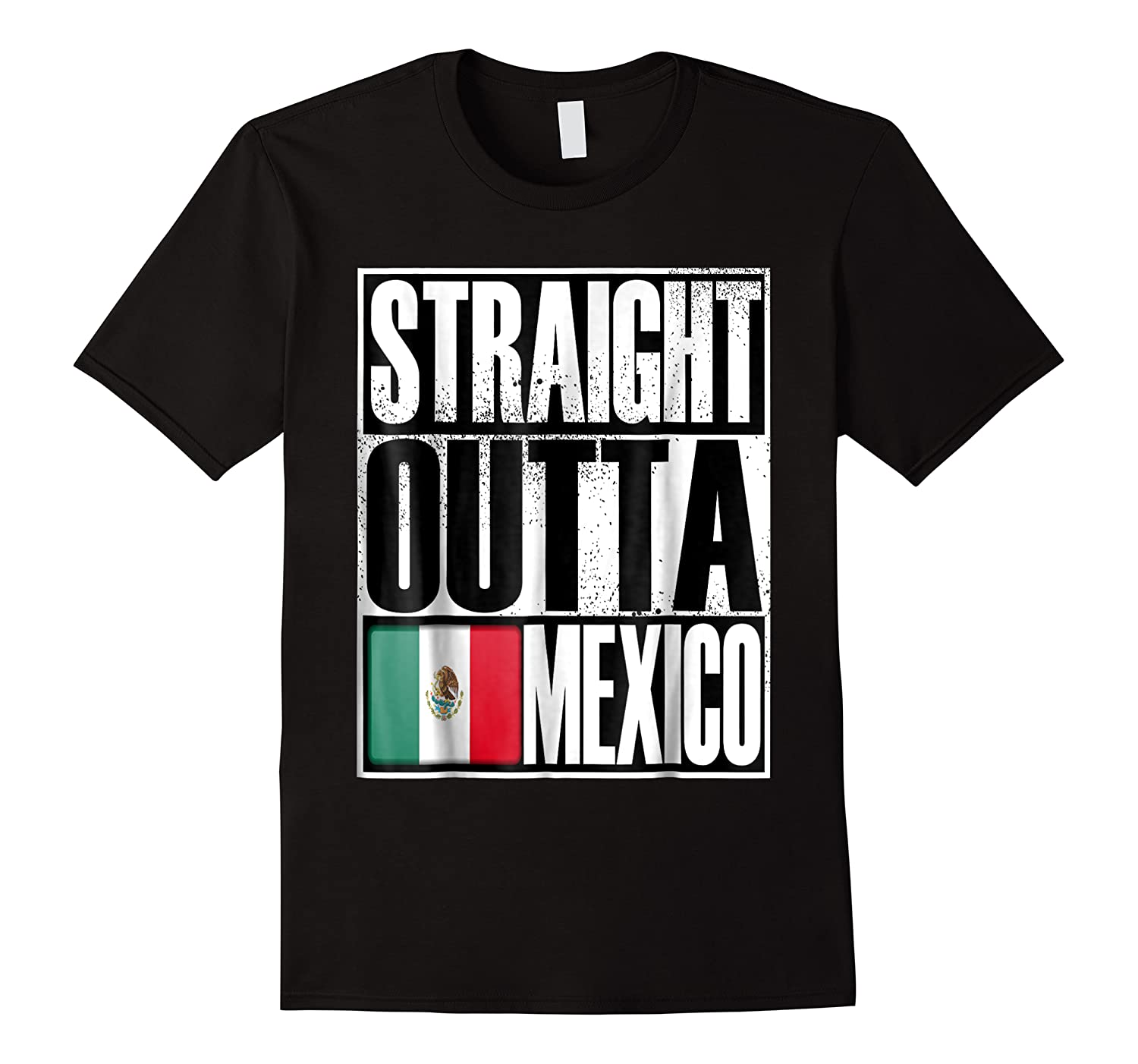 Storecastle Straight Outta Mexico Gift Flag Pride Shirts
