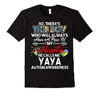 This Boy He Call Me Yaya Autism Awareness Shirts Black