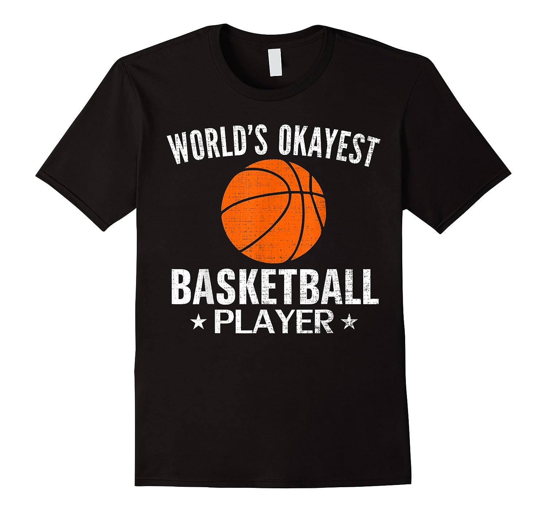 Vintage World's Okayest Basketball Player Funny Sports Gift Shirts
