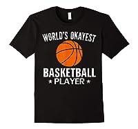 Vintage World's Okayest Basketball Player Funny Sports Gift Shirts Black