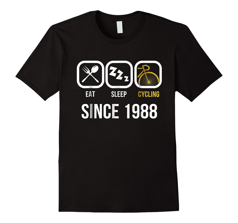 Eat Sleep Cycling Since 1988 T-shirt 30th Birthday Gift Tee