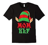 Christmas Mom Elf T Shirt Family Pajamas Xmas Mother Elves T-shirt Black