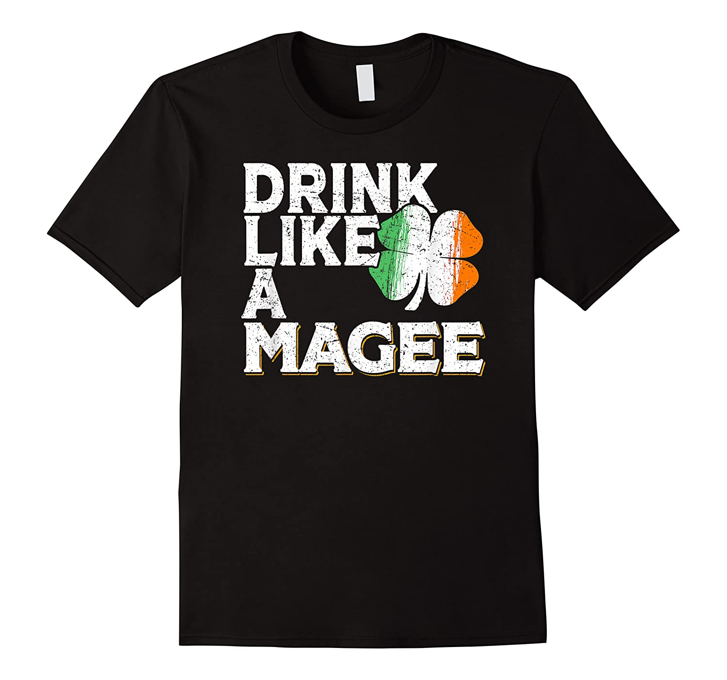 Drink Like A Magee St Patrick's Day Beer Gift Design Shirts