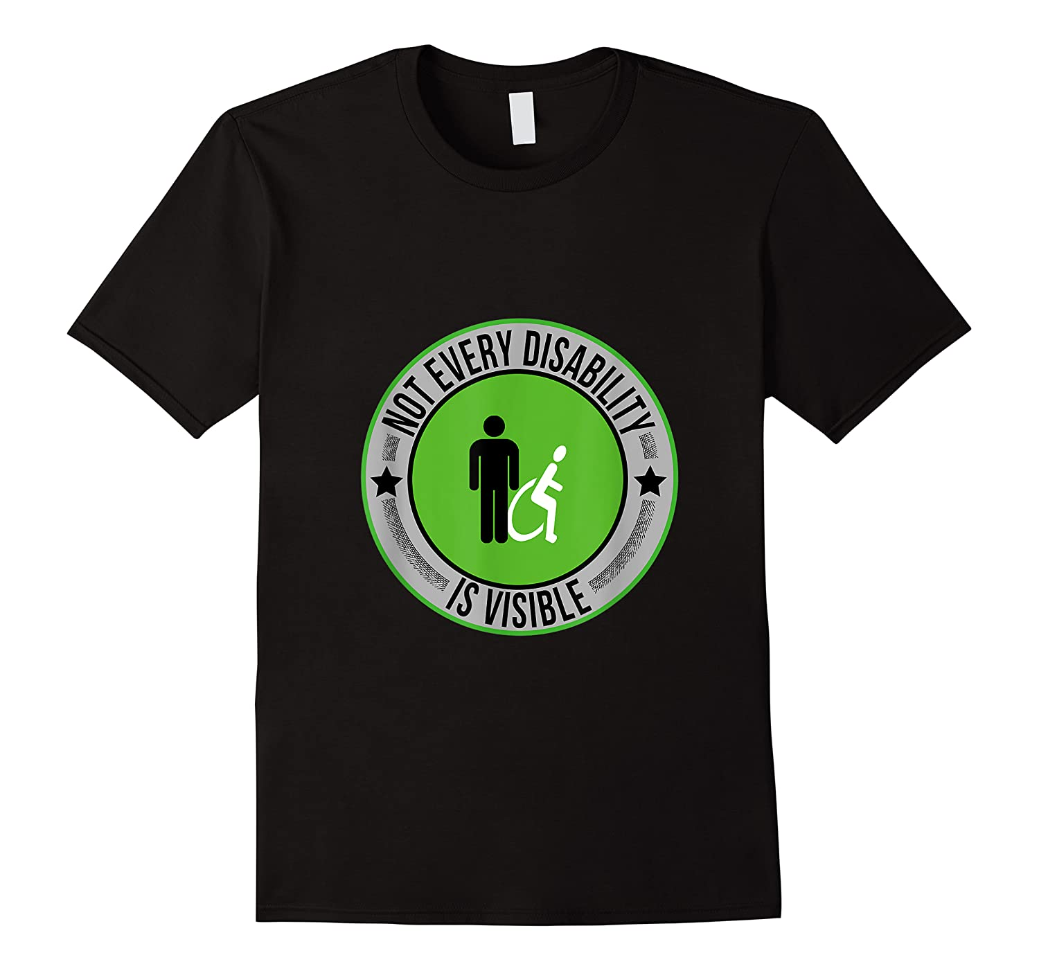 Not Every Disability Is Visible Awareness Illness Shirts