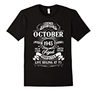 Vintage October 1945 75th Birthday Gifts For 75 Years Old Shirts Black
