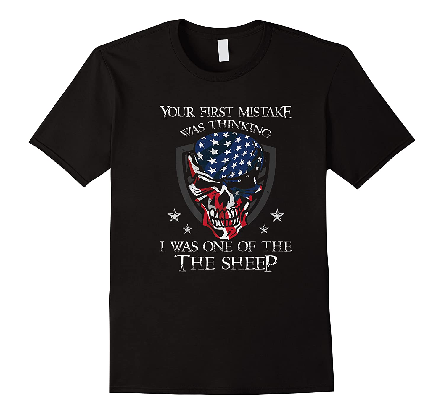 Your First Mistake Was Thinking I Was One Of The Sheep Skull Premium T-shirt