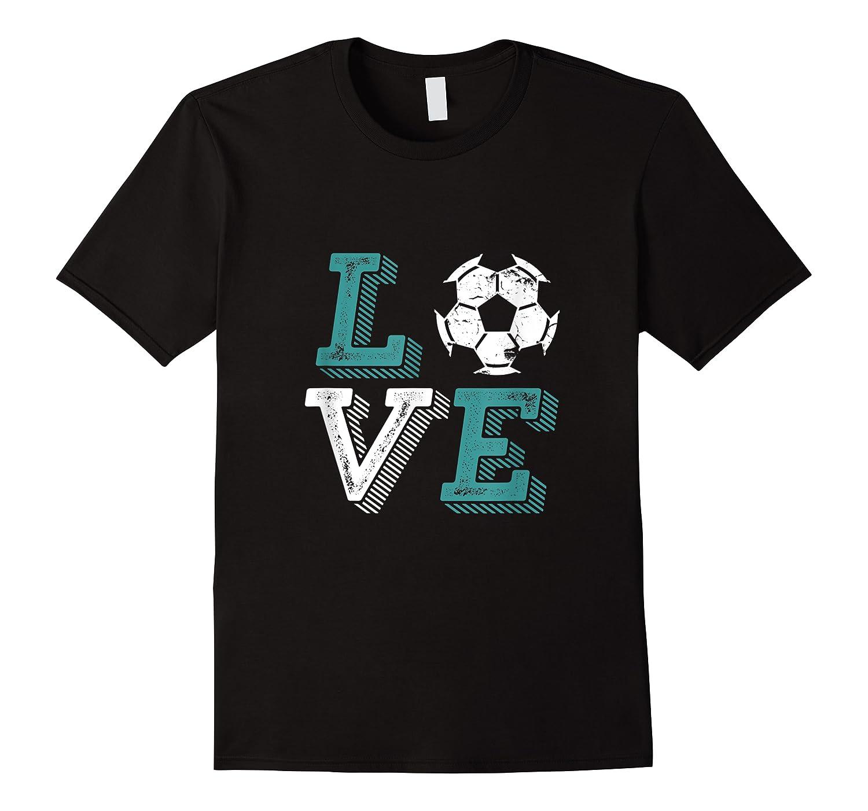 Vintage Distressed Soccer Love Sports Fan Shirts