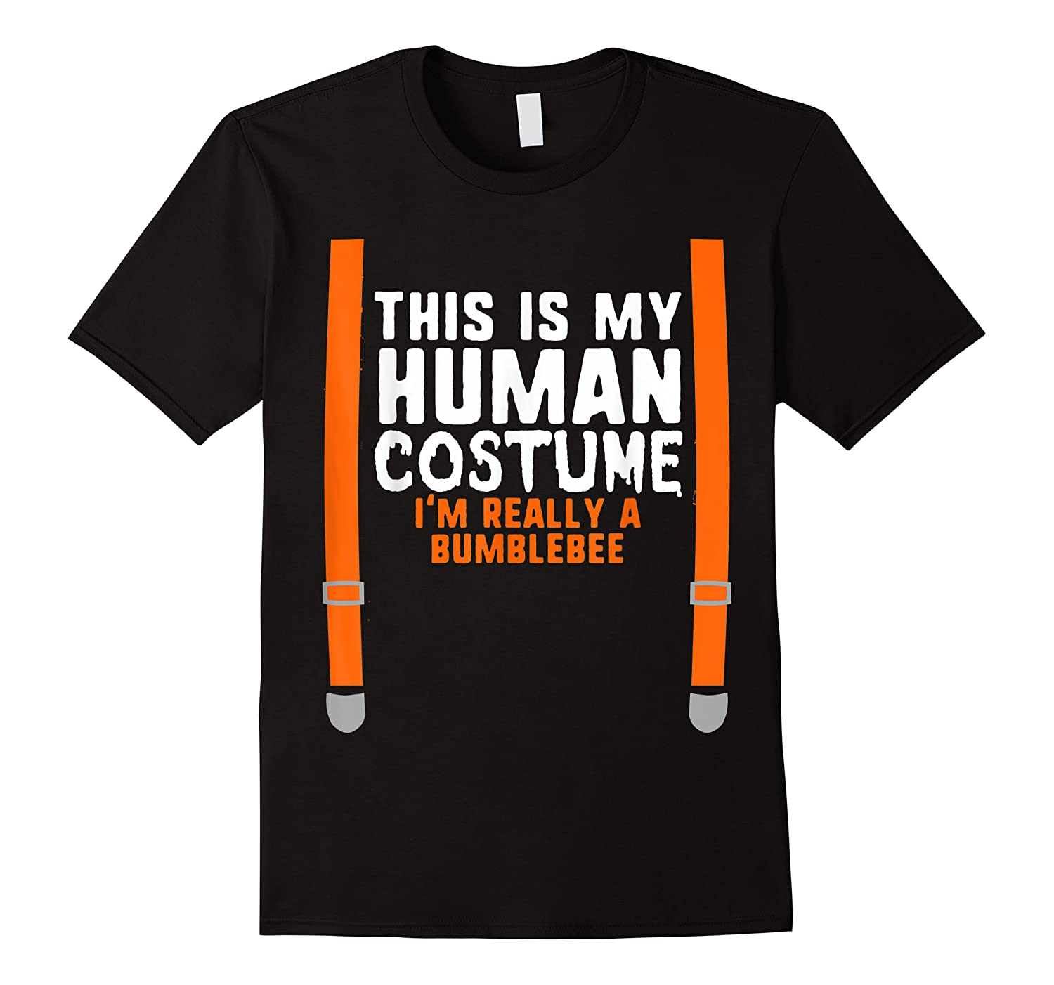 This Is My Human Costume I\\\'m Really Bumblebee Halloween T-shirt